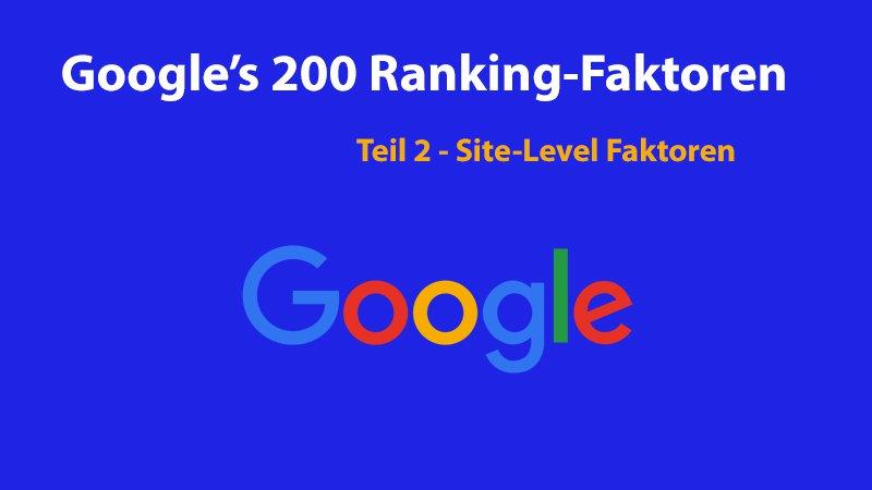 Die 200 Ranking-Faktoren von Google: Die vollständige Liste – Teil 2 – On-Page-Faktoren