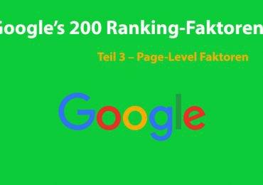 Die 200 Google-Ranking-Faktoren: Die vollständige Liste – Teil 3 – On-Page-Faktoren